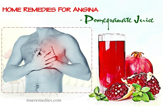 home remedies for angina - pomegranate juice