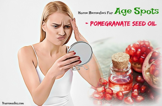 home remedies for age spots - pomegranate seed oil