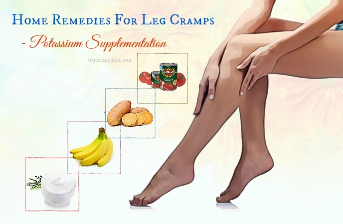 home remedies for leg cramps - potassium supplementation