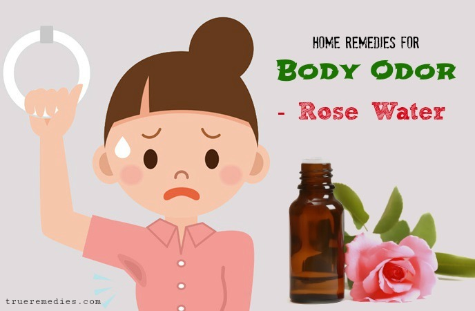 home remedies for body odor - rose water