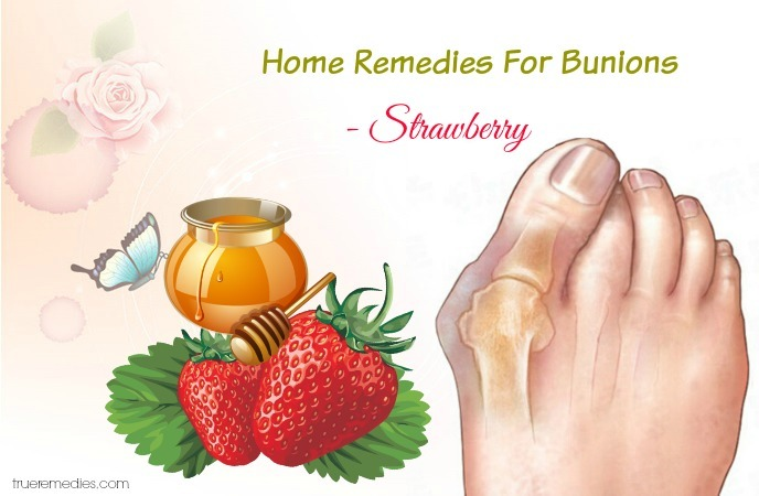 home remedies for bunions - strawberry
