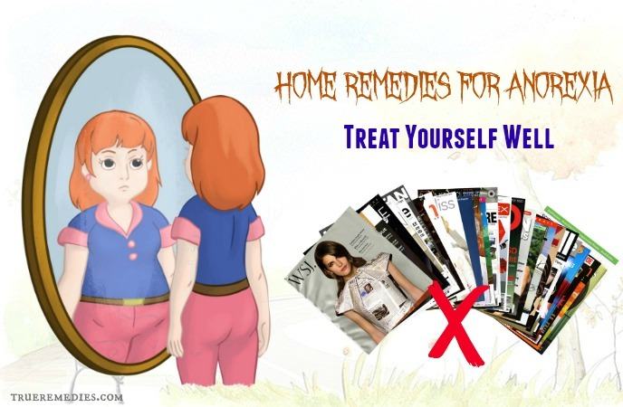 home remedies for anorexia - treat yourself well