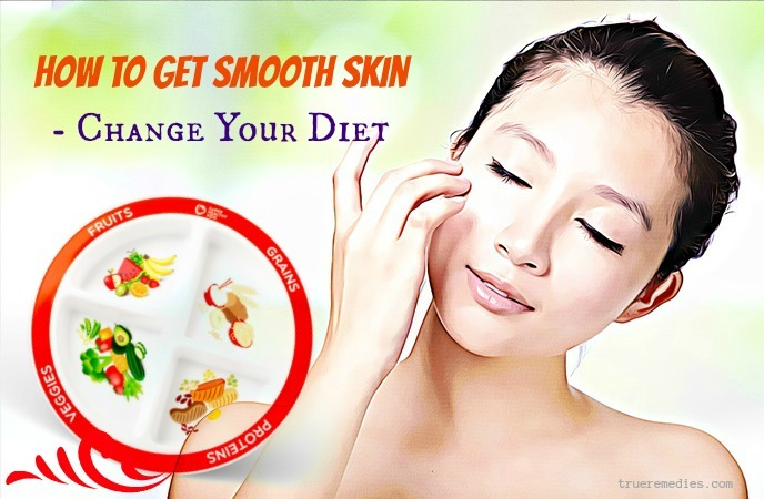 how to get smooth skin - change your diet