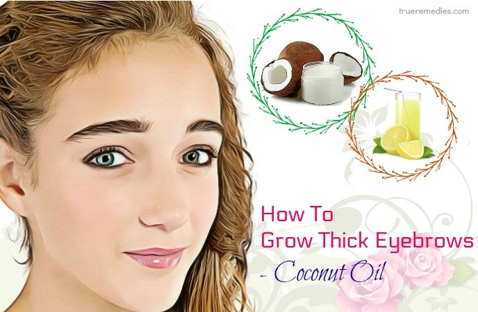 how to grow thick eyebrows - coconut oil