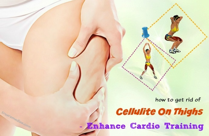 how to get rid of cellulite on thighs - enhance cardio training