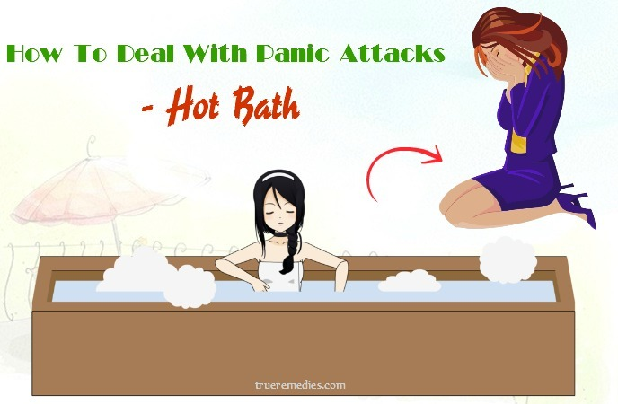 tips on how to deal with panic attacks - hot bath