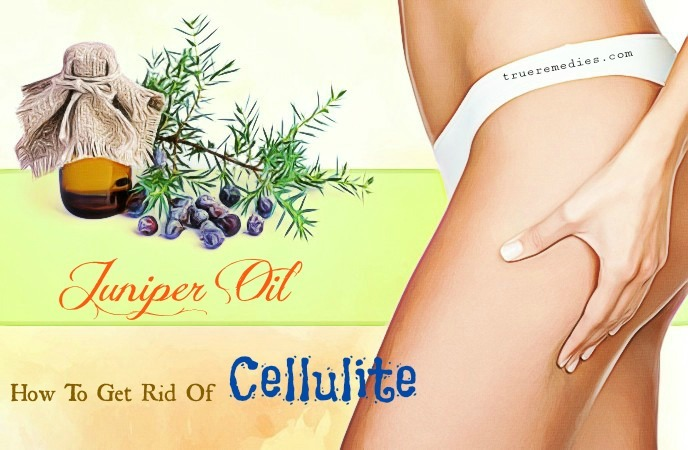 how to get rid of cellulite on thighs - juniper oil