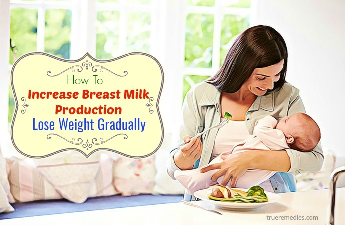 how to increase breast milk production fast - lose weight gradually