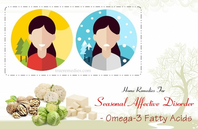 home remedies for seasonal affective disorder (sad) - omega-3 fatty acids