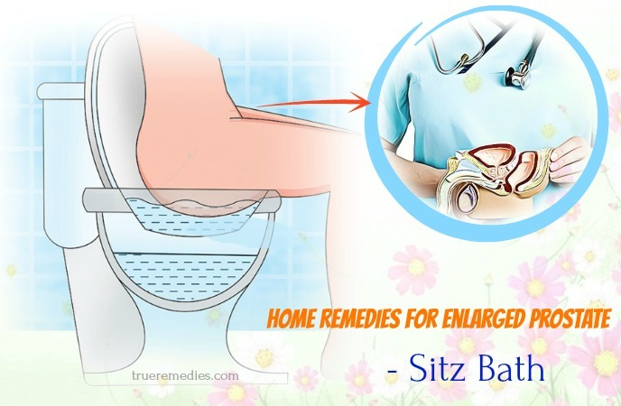 home remedies for enlarged prostate gland - sitz bath