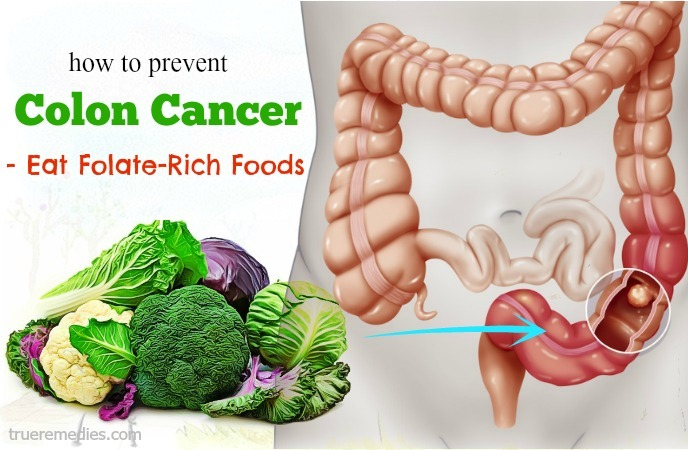 tips on how to prevent colon cancer - eat folate-rich foods