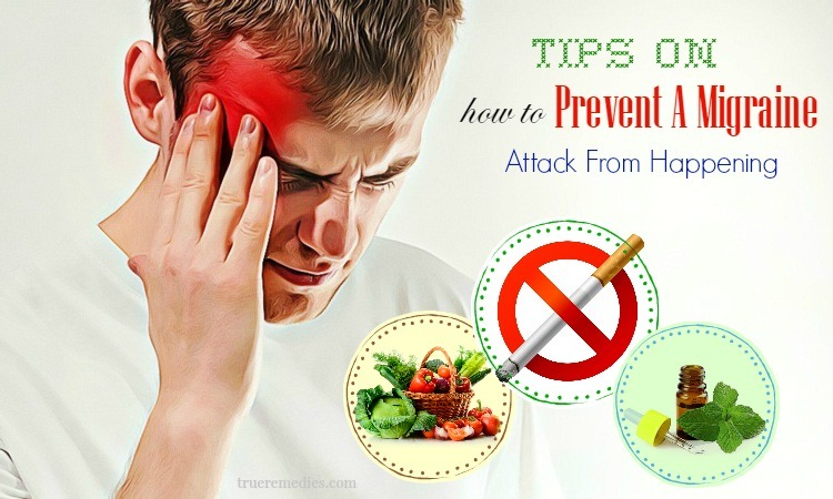 tips on how to prevent a migraine