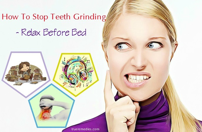 how to stop teeth grinding at night - relax before bed