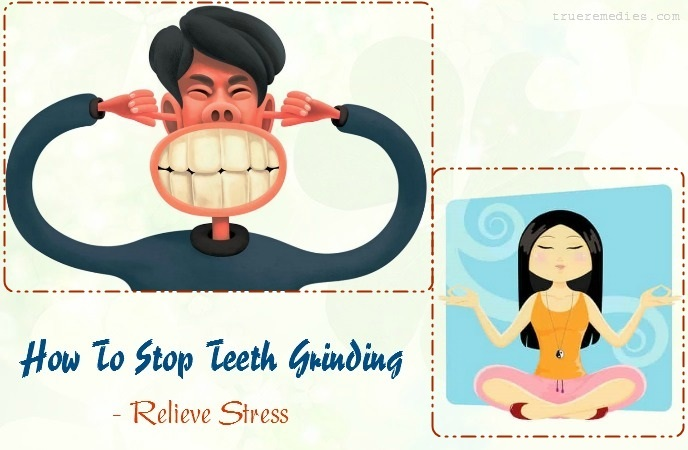how to stop teeth grinding at night - relieve stress