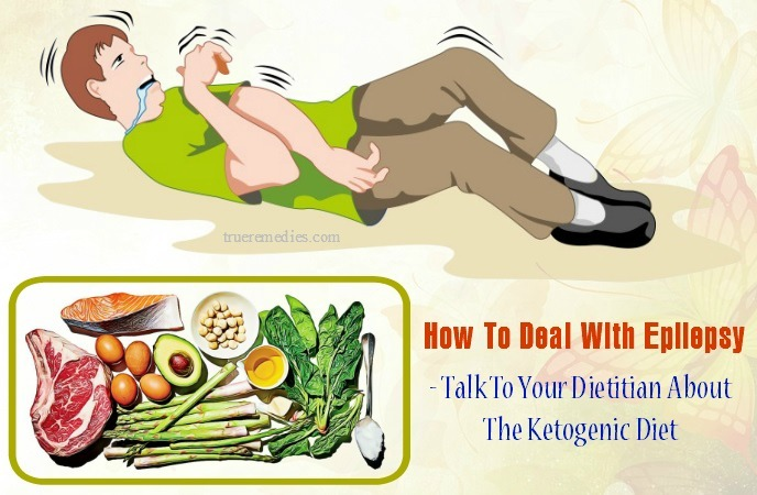 how to deal with epilepsy - talk to your dietitian about the ketogenic diet