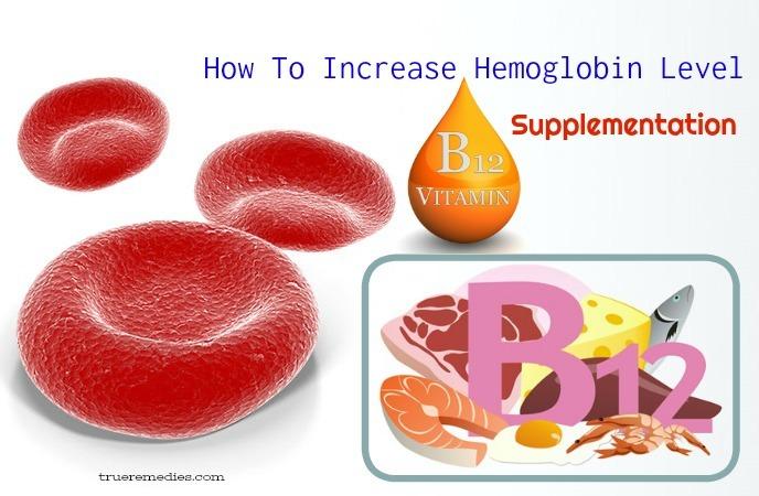how to increase hemoglobin level - vitamin b12 supplementation