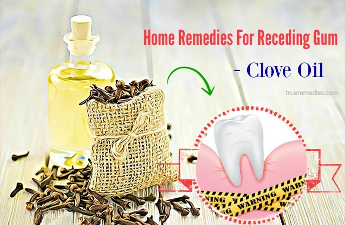 home remedies for receding gum - clove oil