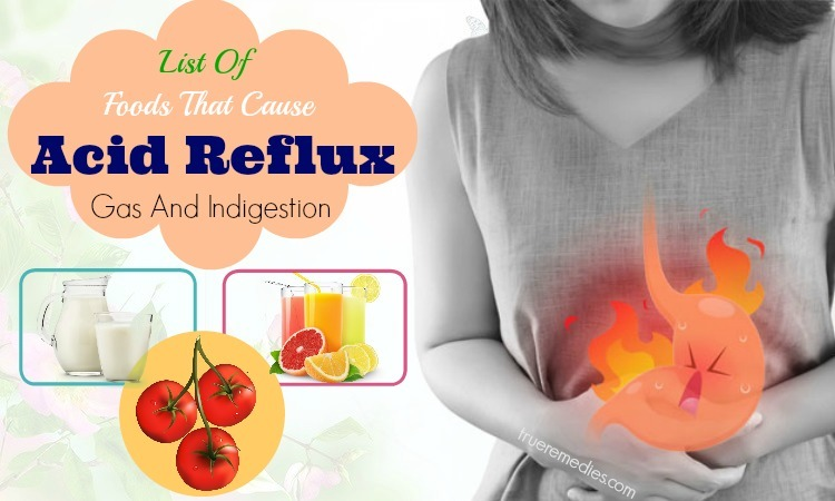 foods that cause acid reflux and gas