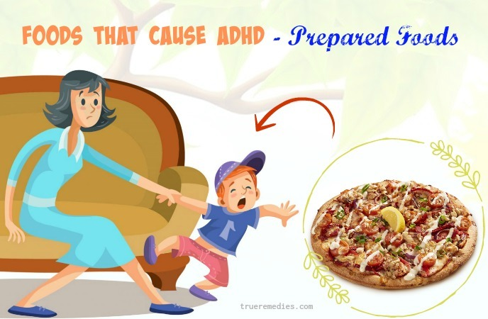 foods that cause adhd - prepared foods