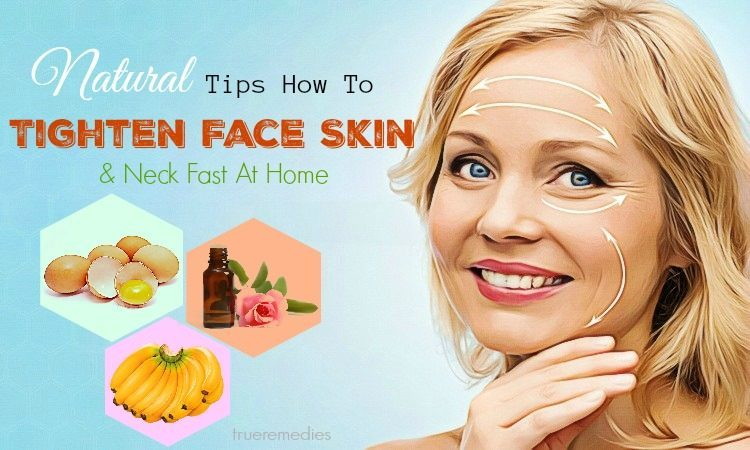 tips on how to tighten face skin