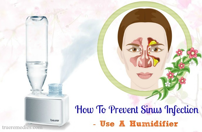 how to prevent sinus infection after cold - use a humidifier