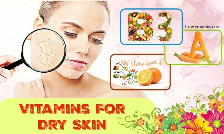 list of vitamins for dry skin