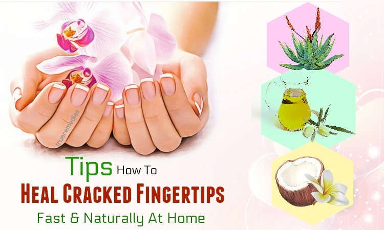 tips on how to heal cracked fingertips