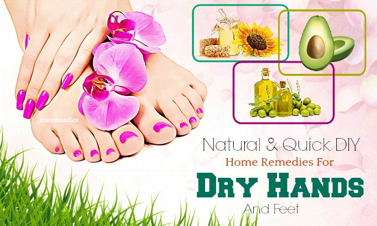 home remedies for dry hands and feet