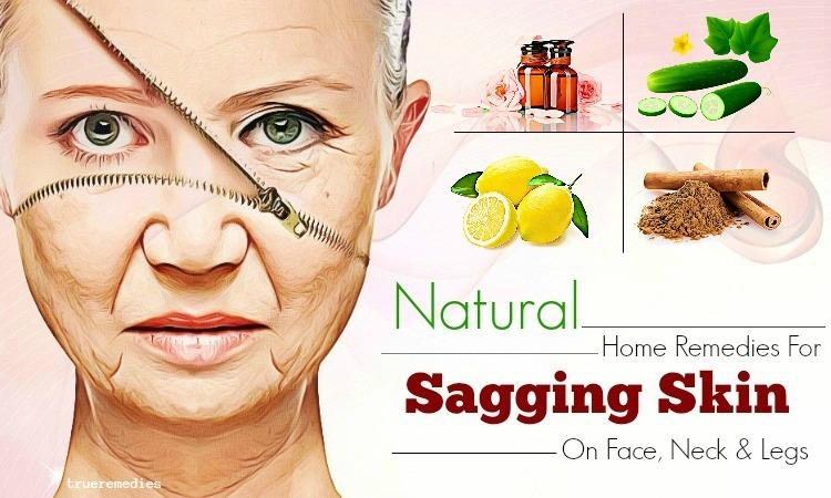 natural home remedies for sagging skin