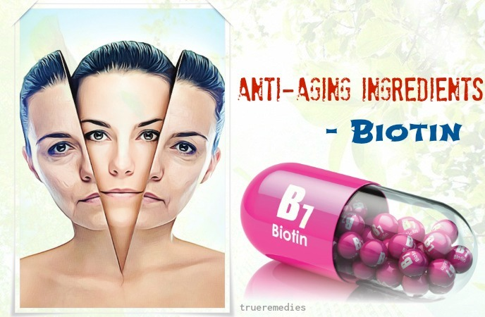 anti-aging ingredients - biotin
