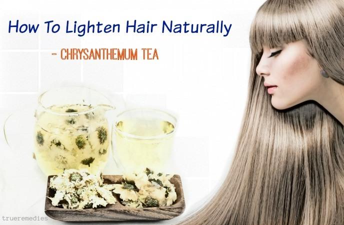 how to lighten hair naturally at home - chrysanthemum tea