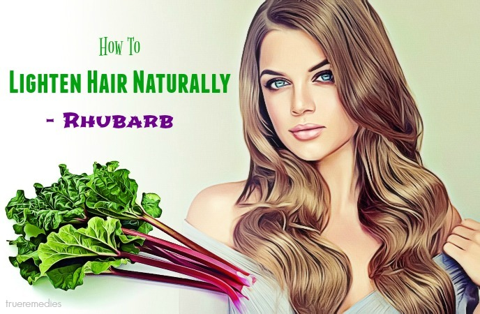 how to lighten hair naturally without damage - rhubarb