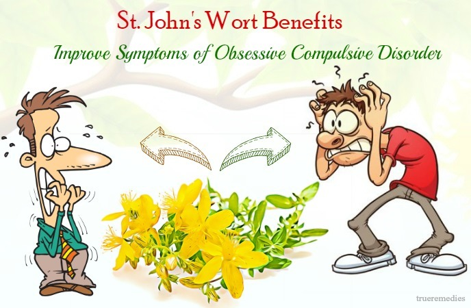 st. john's wort benefits - improve symptoms of obsessive compulsive disorder