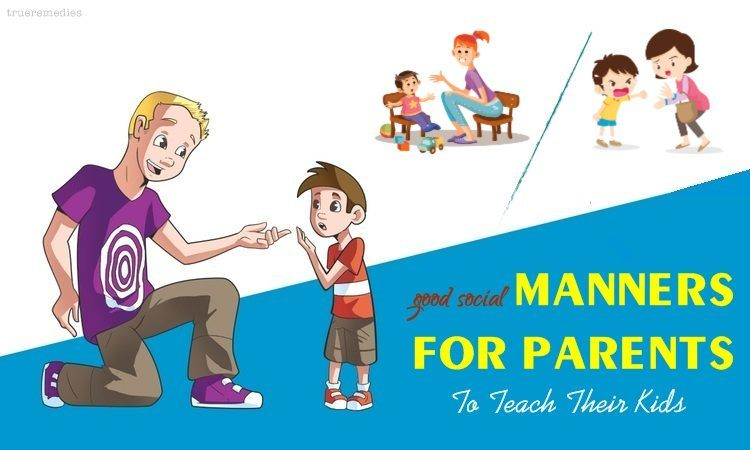 good manners for parents to teach their kids