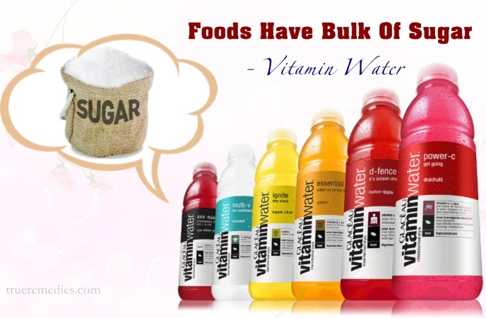 foods have bulk of sugar - vitamin water