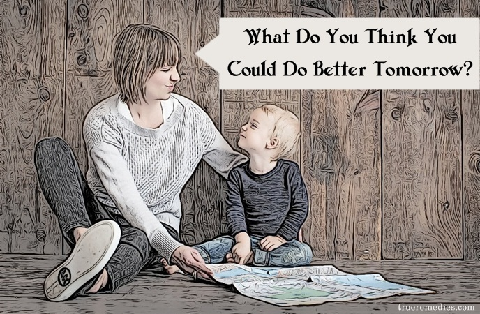questions to ask your child - what do you think you could do better tomorrow