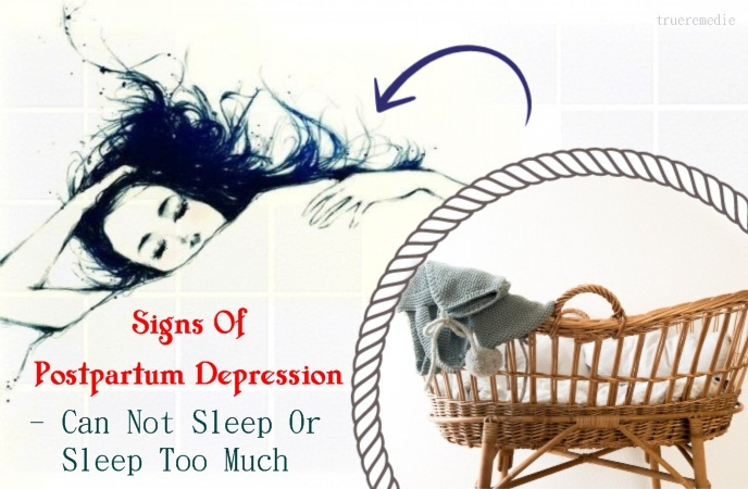 signs of postpartum depression - can not sleep or sleep too much