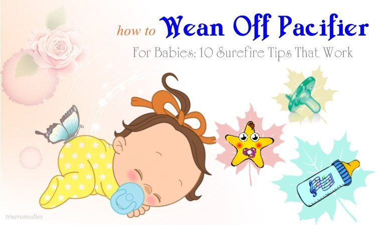 how to wean off pacifier for babies