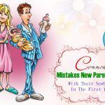 mistakes new parents make with their newborns