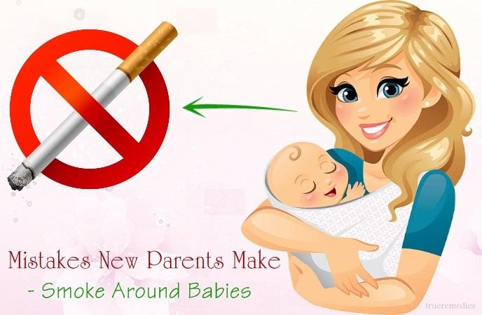 mistakes new parents make - smoke around babies