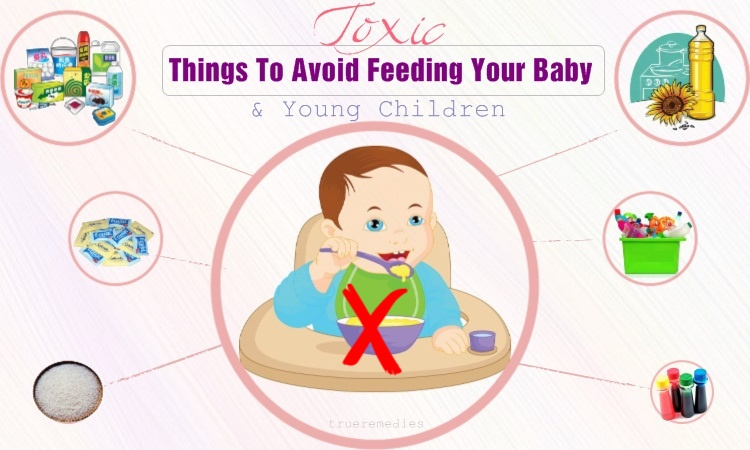 things to avoid feeding your baby and young children