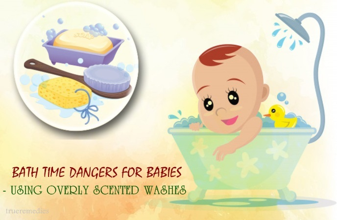 bath time dangers for babies - using overly scented washes