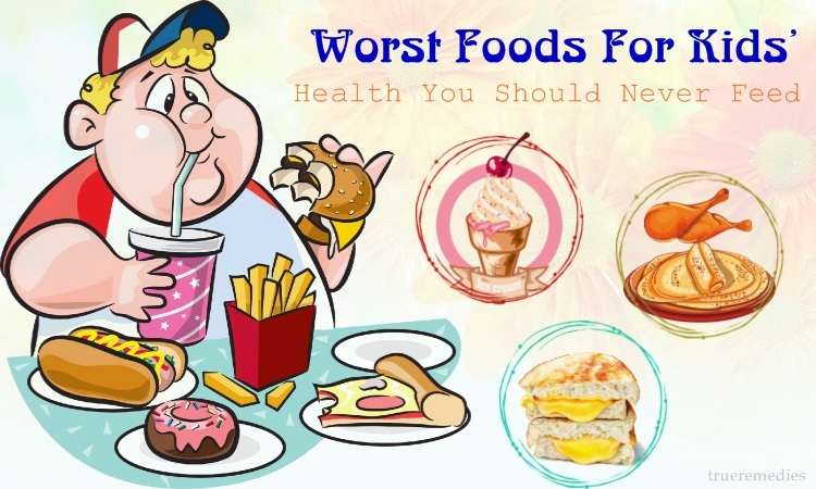 worst foods for kids' health