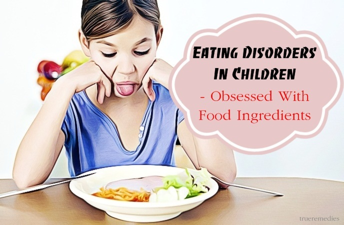 eating disorders in children - obsessed with food ingredients