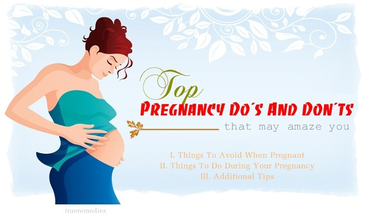 pregnancy do's and don'ts that may amaze you