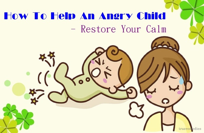 how to help an angry child - restore your calm
