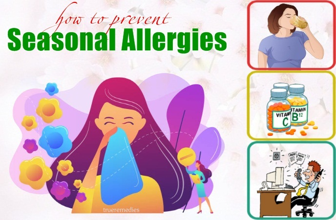 seasonal allergies do's and don'ts - how to prevent seasonal allergies