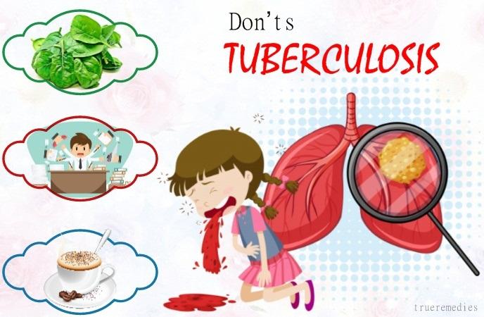 tuberculosis do's and don'ts - don'ts