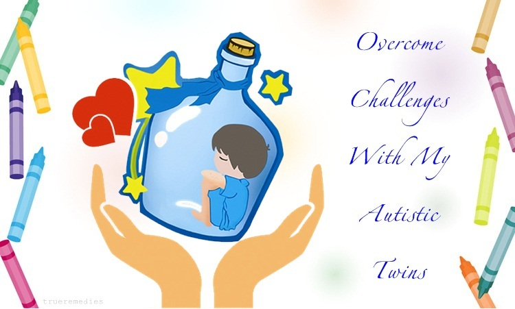 overcome challenges with my autistic twins