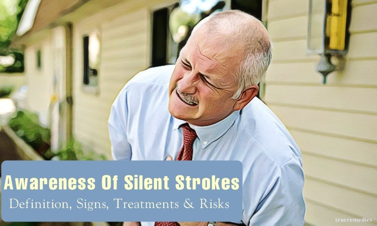 silent stroke: signs, silent strokes treatments